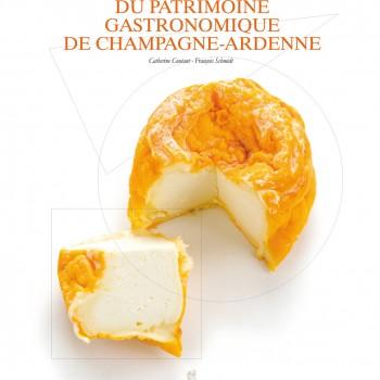 Atlas du patrimoine gastronomique de Champagne-Ardenne