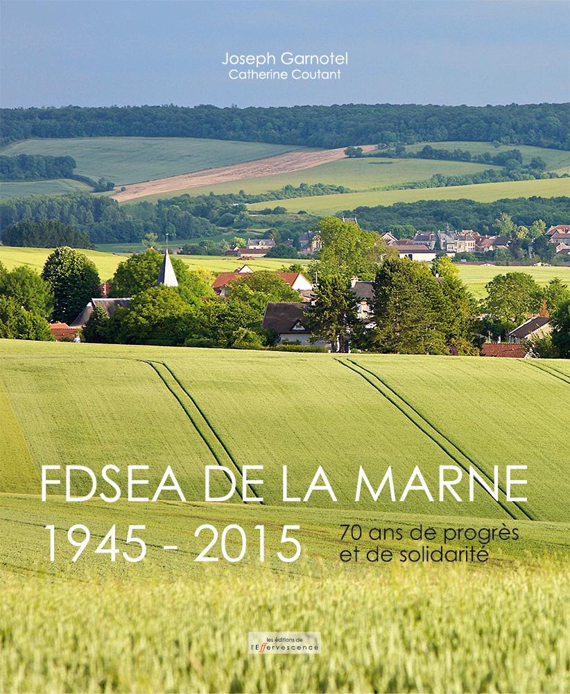 FDSEA de la Marne 1945-2015